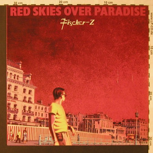 Fischer-Z: Red Skies Over Paradise, Liberty(064-83 100), D, 1981 - LP - E8649 - 5,00 Euro