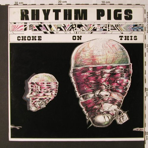Rhythm Pigs: Choke On This, Konkurrel(K 001/105), NL, 1987 - LP - E9138 - 9,00 Euro