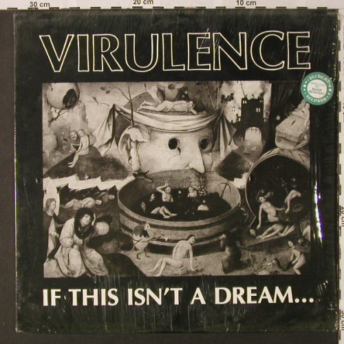 Virulence: If This Isn't A Dream, vg+/m-, Alchemy(003 LP), , 1989 - LP - E9256 - 6,00 Euro