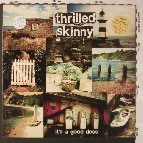 Thrilled Skinny: It's A Good Doss, incl.4 Tr.EP, Hunchback Records(HUNCH 007), UK, 1990 - LP - F1230 - 10,00 Euro