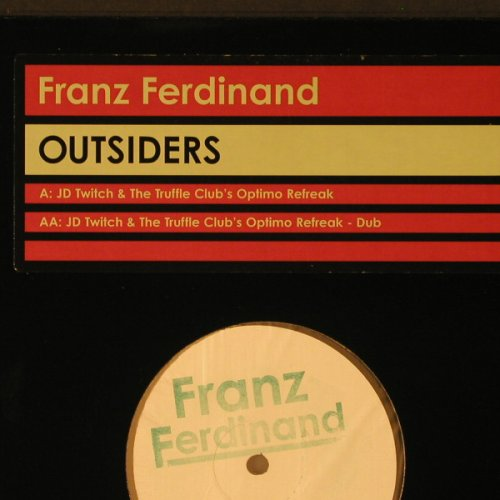 Franz Ferdinand: Outsiders - JD Twitch.., Domino(), ,  - 12inch - F2225 - 7,50 Euro