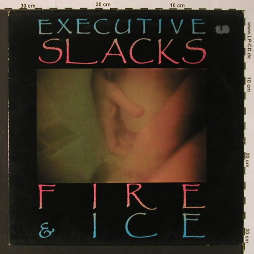 Executive Slacks: Fire & Ice, What's So Funny(SF 24), D, 1986 - LP - F2592 - 7,50 Euro