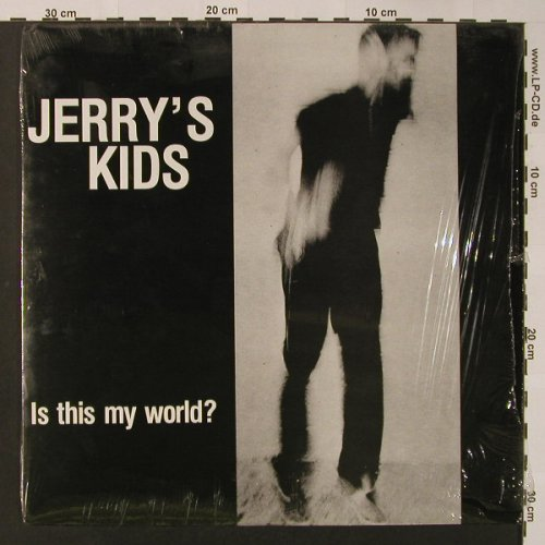 Jerry's Kids: Is This My World?, Taang! Rec.(TAAANG!38), US, 1983 - LP - F3069 - 25,00 Euro