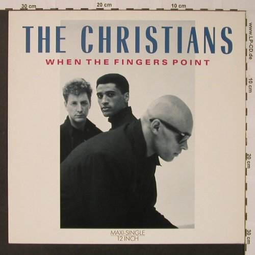 Christians: When The Finger Point, Island(609 415), D, 1987 - 12inch - F3714 - 3,00 Euro