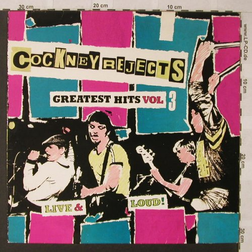 Cockney Rejects: Greatest Hits Vol.3 - Live And Loud, EMI / ZEM 101(056-07 473), UK,vg+/m-, 1981 - LP - F504 - 20,00 Euro