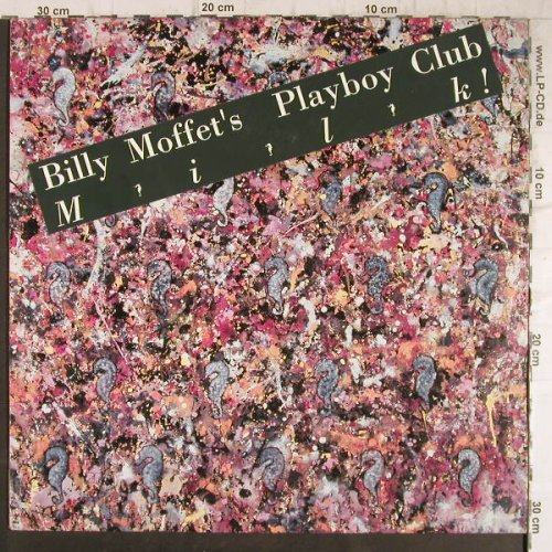 Moffet's Playboy Club,Billy: Milk, Strange Ways Records(EFA LP 15743-08), D, 1989 - LP - F8677 - 7,50 Euro