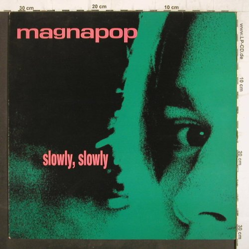 Magnapop: Slowly,Slowly +3, Play it ag(bias 257), NL,  - 12inch - F8882 - 4,00 Euro