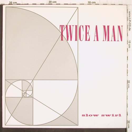 Twice A Man: Slow Swirl, Yellow LTD./EFA(02207), D, 1986 - LP - F8950 - 9,00 Euro