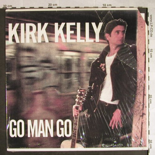 Kelly,Kirk: Go Man Go, SST(223), US, co, 1988 - LP - H555 - 5,50 Euro