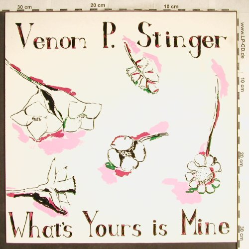 Venon P. Stinger: What's Yours Is Mine, Aberrant Rec.(ABE 911), D, 1990 - LP - H6803 - 10,00 Euro