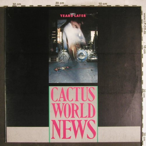 Cactus World News: Years Later/Hurry Back/ThirdOneLive, MCA(258 769-0), D, 1986 - 12inch - H7644 - 3,00 Euro