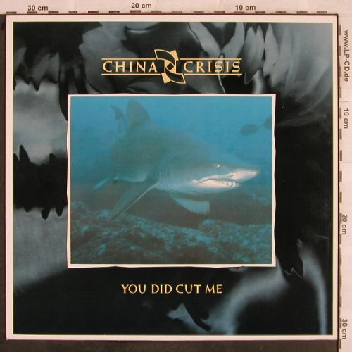 China Crisis: You Did Cut Me*2/Christian LiveVers, Virgin(602 011-213), , 1985 - 12inch - H9679 - 2,50 Euro