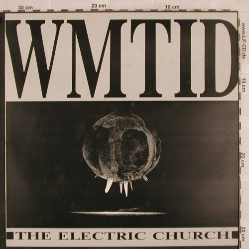 Electric Church: WMTID, cp inc(CPROD LP007), UK, 1989 - LP - H9992 - 5,00 Euro