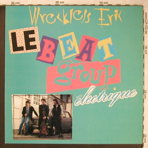 Wreckless Eric: Le Beat Group Electrique, New Rose(ROSE 179), F, 1979 - LP - X4897 - 7,50 Euro