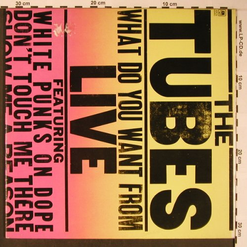 Tubes: What Do You Want From Live,Foc, AM(LM 68460), NL, m-/vg+, 1978 - 2LP - X5972 - 7,50 Euro