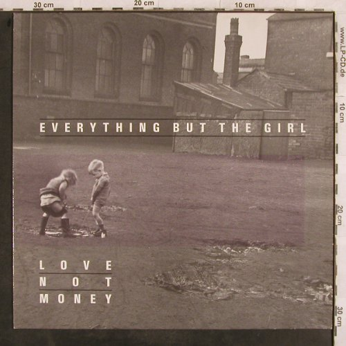 Everything But The Girl: Love Not Money, WEA(240 657-1), D, 1985 - LP - X5 - 5,00 Euro