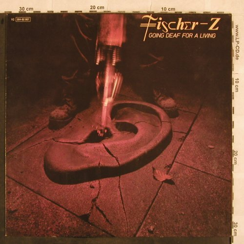 Fischer-Z: Going Deaf For A Living, UA(064-82 867), NL, 1980 - LP - X92 - 4,00 Euro