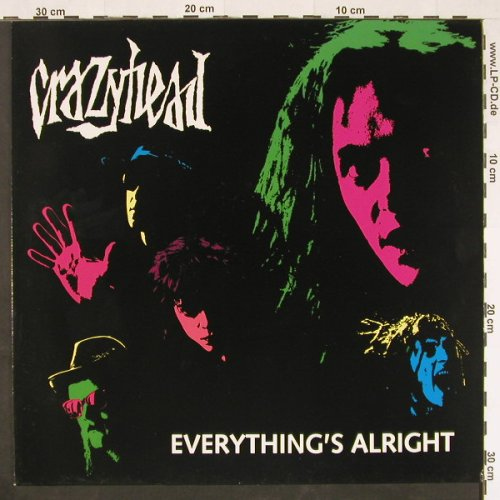Crazyhead: Everyth.'s Alright+2, FM(12REV64), , 1990 - 12inch - E291 - 1,50 Euro