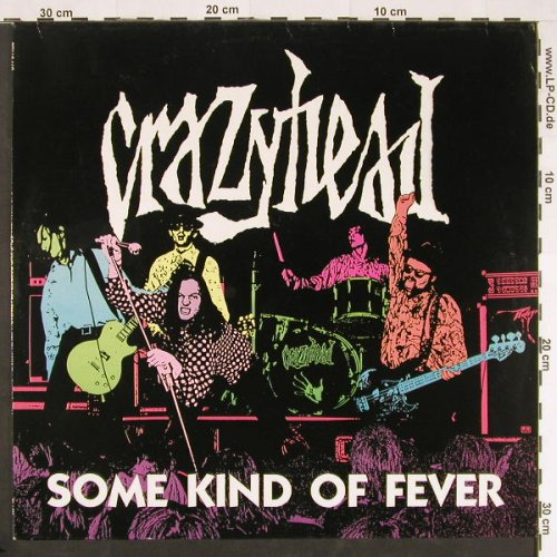 Crazyhead: Some Kind Of Fever, Black(REV LP 162), D, 1990 - LP - E69 - 4,00 Euro
