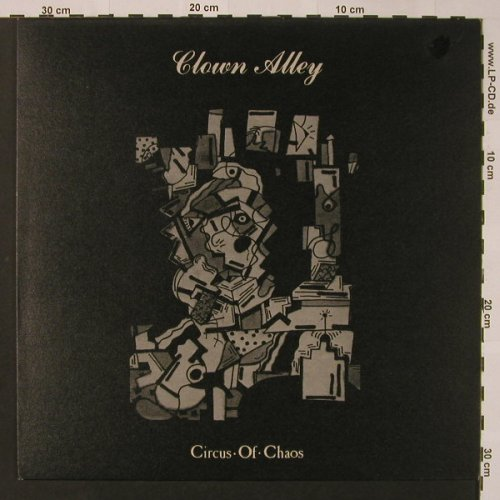 Clown Alley: Circus Of Chaos, Alchemy(06-7220), F, 1986 - LP - F2925 - 15,00 Euro