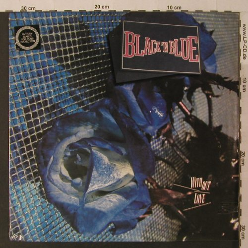 Black'n Blue: Without Love, FS-New, co, Geffen(GHS 24075), US, 1985 - LP - F5269 - 7,50 Euro