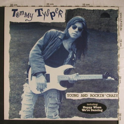 Tysper,Tommy: Young And Rockin'Crazy, Pop In Baby(), D, 1990 - LP - F7216 - 6,00 Euro