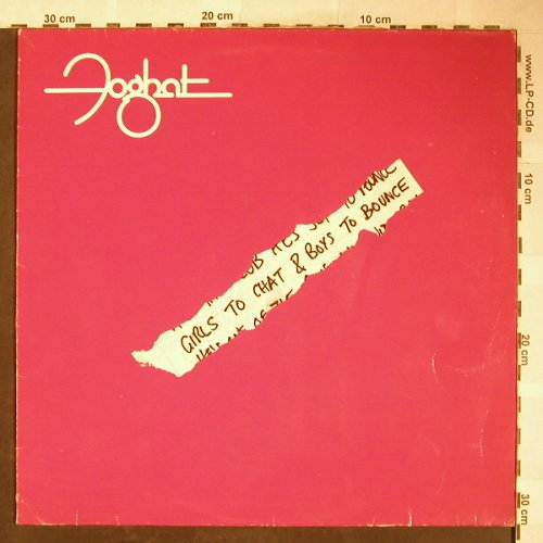 Foghat: Girls To Chat & Boys To Bounce, Bearsville(203 917-320), D, 1981 - LP - H6024 - 6,00 Euro
