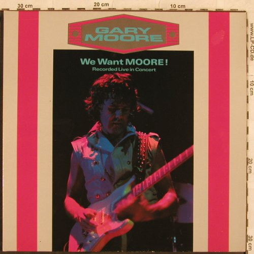 Moore,Gary: We Want Moore!, Foc, 10 Rec.(302 469-370), D, 1984 - 2LP - X70 - 7,50 Euro