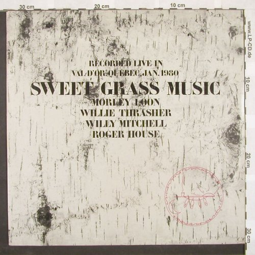 Loon,M./W.Trasher/W.Mitchell/R.Hous: Sweet Grass Music, Trikont(US-0089), D, 81 - LP - A3675 - 7,50 Euro