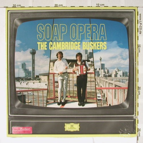 Cambridge Buskers: Soap Opera, D.Gr.(2532 072--10), D, co, 82 - LP - B3532 - 5,00 Euro