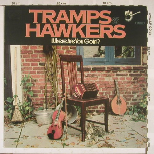 Tramps & Hawkers: Where Are You Goin'?, WAM(780.059), D, 77 - LP - B5489 - 7,50 Euro