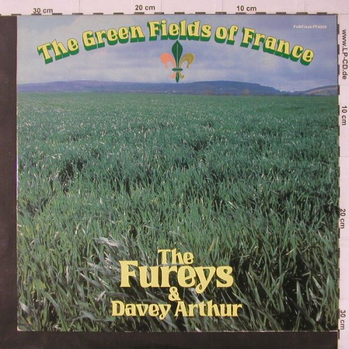 Fureys,The & Davey Arthur: The Green Fields Of France, Folkfreak(FF 4002), D, 1980 - LP - C4619 - 7,50 Euro