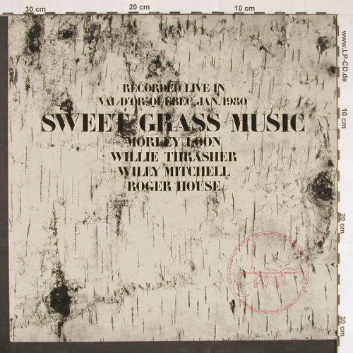 V.A.Sweet Grass Music: Rec.Live in Val d'or Quebec,Jan1880, Trikont(US-89), D, 1981 - LP - E654 - 7,50 Euro