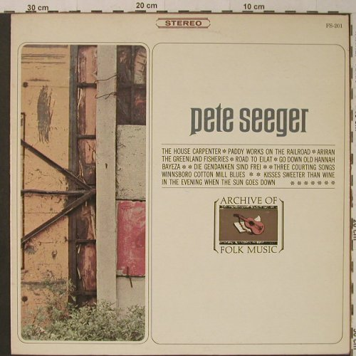 Seeger,Pete: Same, Archive of Folk Music(FS-201), US,  - LP - F5306 - 7,50 Euro