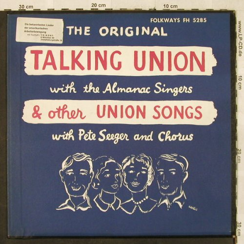 Talking Union w. Almanac Singers: & other Union Songs, Peter Seeger.., Folkways Record(FH 5285), US,Ri, 1955 - LP - H3248 - 7,50 Euro