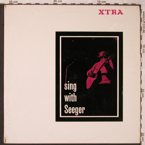Seeger,Pete: sing with, XTRA(XTRA 1005), UK,  - LP - X2028 - 7,50 Euro