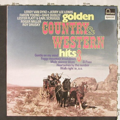 V.A.Golden Country & Western Hits 3: 12 Tr., Fontana(6430 036), NL,  - LP - C5869 - 5,00 Euro