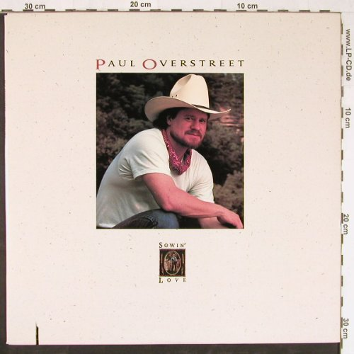 Overstreet,Paul: Sowin'Love, co, RCA(9717-1-R), US, 1989 - LP - E2765 - 5,00 Euro