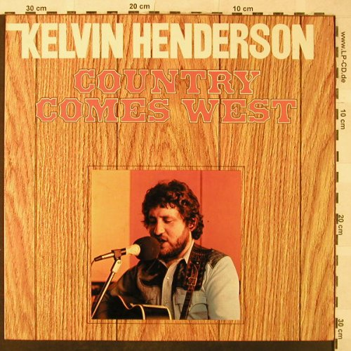 Henderson,Kelvin: Country Comes West, Happy Bird(B 90032), D,  - LP - H5291 - 5,50 Euro