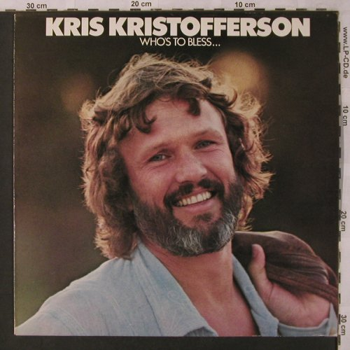 Kristofferson,Kris: Who's To Bless..., Monument(MNT 69158), NL, 1975 - LP - X2922 - 7,50 Euro