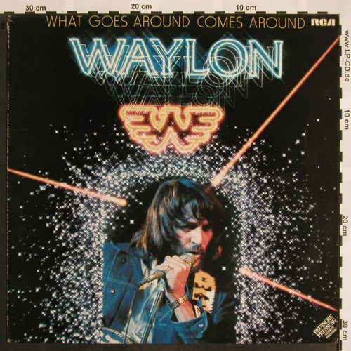 Jennings,Waylon: What Goes Around Comes Around, RCA(PL 13493), D, 1980 - LP - X787 - 6,00 Euro