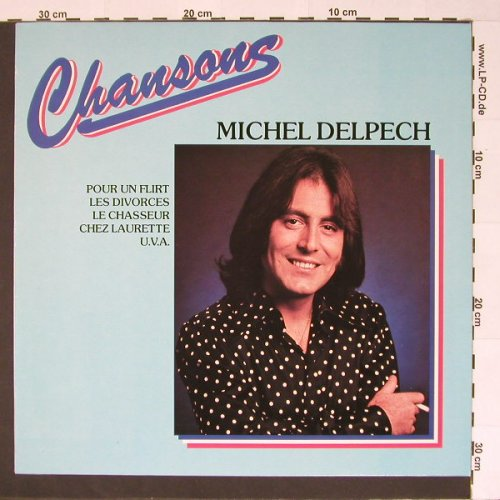 Delpech,Michel: Chansons, Barclay(0046.020), D, 75 - LP - B7014 - 5,00 Euro