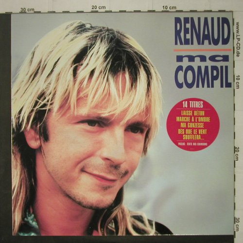 Renaud: Ma Compil, + lyrics on inner sleeve, Polydor(831 161-1), D, 86 - LP - C6932 - 6,00 Euro