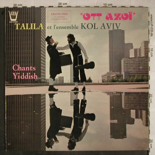 Talila et l'Ensemble Kol Aviv: Ott Azoi, Chants Yiddish, Foc, Arion(ARN 34 360), F, 1977 - LP - H9395 - 7,50 Euro