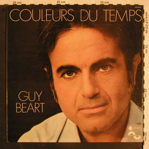 Guy Beart: Couleurs du Temps, Foc, m-/vg+, Disques Temporel(GB 00010), F, 1973 - LP - X1176 - 7,50 Euro