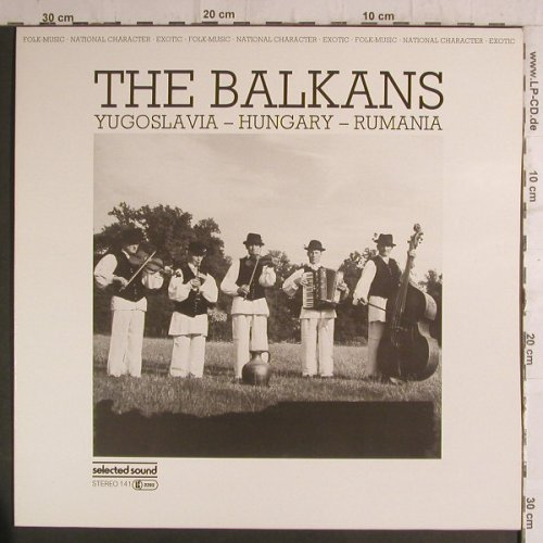 V.A.The Balkans: Yugoslavia-Hungary-Rumania, Selected Sound(141), D, 1983 - LP - F6824 - 6,00 Euro