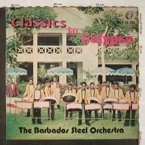 Barbados Steel Orchestra: Classics to Calypso, vg+/m-, Melodise(MLP 12-195), woc,  - LP - H3557 - 5,00 Euro