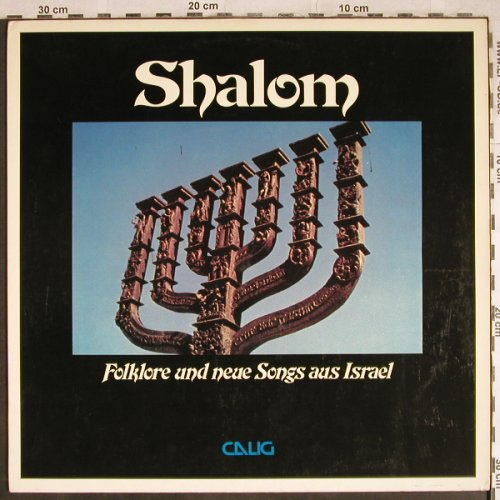 V.A.Shalom-Folklore & neue Songs: Ilan & Ilanit.Shuly Nathan&H.Hendel, Calig(CAL 30 594), D, 1979 - LP - H8049 - 6,00 Euro
