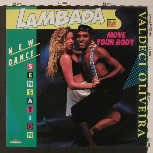 Oliveira,Valdeci: Lambada-Move Your Body*2, Polyphon(873 155-1), D, 1989 - 12inch - F3631 - 3,00 Euro