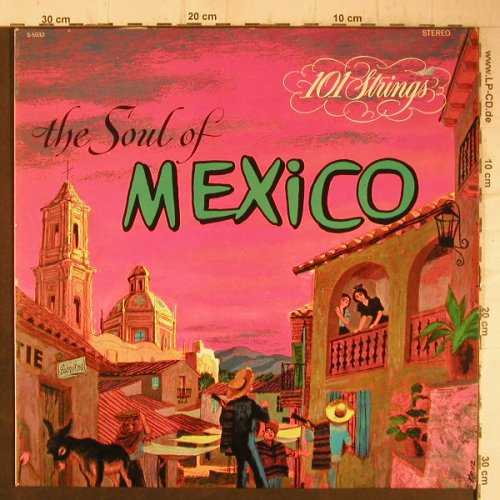 101 Strings: The Soul of Mexico, Alshire(S-5032), NL, 1974 - LP - F7477 - 6,00 Euro